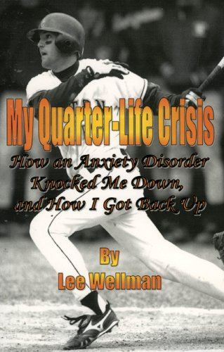 『My Quarter-Life Crisis: How an Anxiety Disorder Knocked Me Down, and How I Got Back Up』のトップ画像