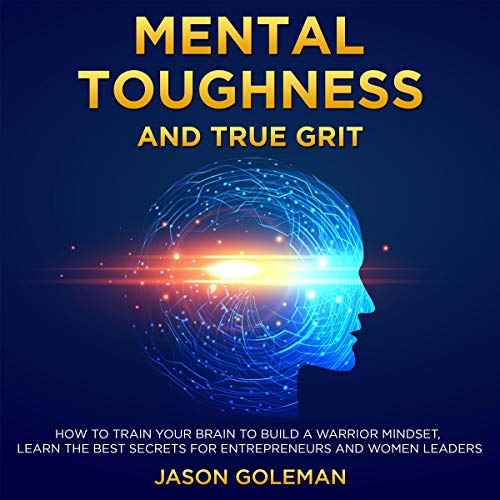 Mental Toughness and True Grit  By  cover art