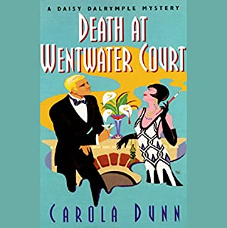 Death at Wentwater Court                   By:                                                                                                                                 Carola Dunn                               Narrated by:                                                                                                                                 Bernadette Dunne                      Length: 6 hrs and 38 mins     813 ratings     Overall 4.1