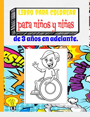 Libro para colorear para niños y niñas de 3 años en adelante.: libro para colorear para niños - a partir de 3 años - libro para niños y niñas. formato grande 21.59*27.94 de 161 páginas