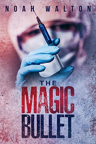 The Magic Bullet (English Edition)