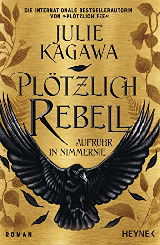 Plötzlich Rebell: Roman
