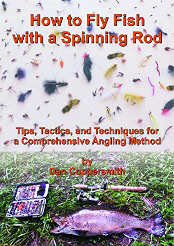 How to Fly Fish with a Spinning Rod