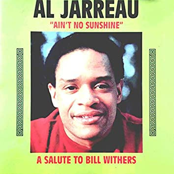 """A Salute to Bill Withers (""""Ain't No Sunshine"""")"""