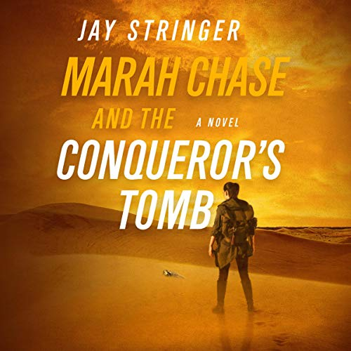 Marah Chase and the Conqueror's Tomb Titelbild