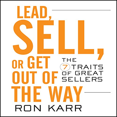 Lead, Sell, or Get Out of the Way  Audiolibri