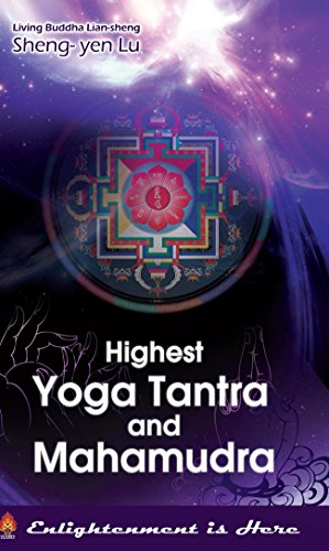 Highest Yoga Tantra and Mahamudra (English Edition)