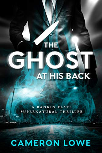 The Ghost At His Back by Cameron M. Lowe ebook deal