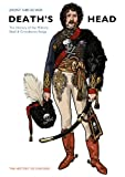 Death's Head, The History of the Military Skull & Crossbones Badge (The History of Uniform Book 1) (English Edition)