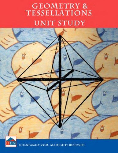Geometry & Tesselations Unit Study (English Edition)