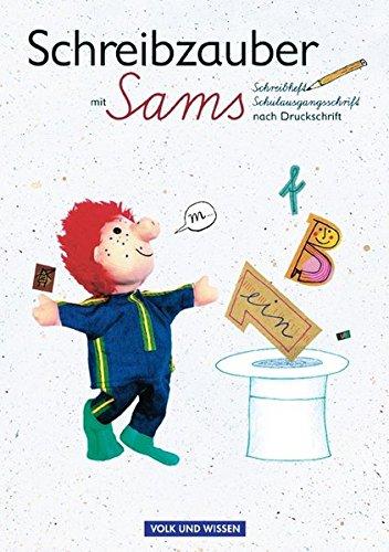 Lesezauber, neue Rechtschreibung, Schreibzauber mit Sams, Schulausgangsschrift nach Druckschrift