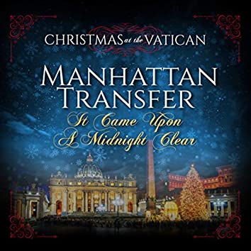 It Came Upon a Midnight Clear (Christmas at The Vatican) (Live)