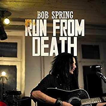 Run From Death