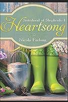 Heartsong: A Novel of Family, Forgiveness & Food (The Sisterhood of Shepherds)