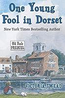 One Young Fool in Dorset: Prequel (Old Fools Prequel)