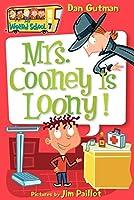 My Weird School #7: Mrs. Cooney Is Loony! (My Weird School, 7)