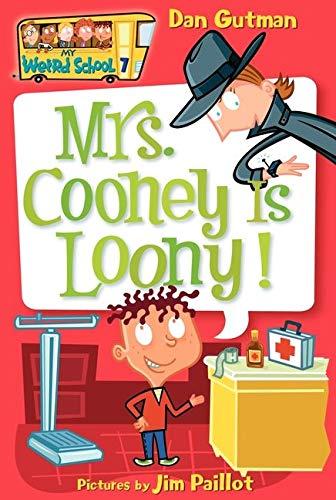 My Weird School #7: Mrs. Cooney Is Loony! (My Weird School, 7)の詳細を見る