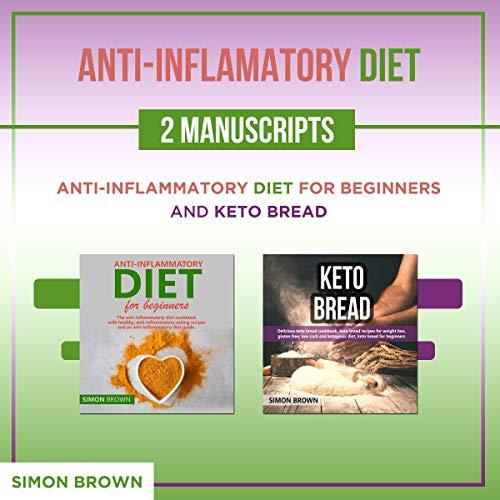 Anti-Inflammatory Diet: 2 Manuscripts Titelbild