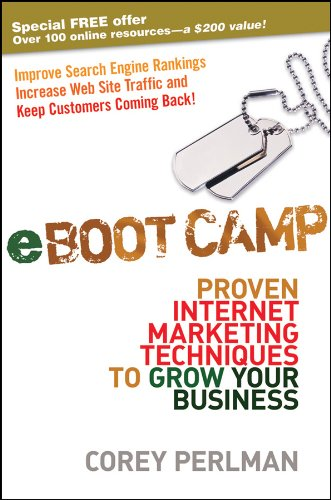 eBoot Camp: Proven Internet Marketing Techniques to Grow Your Business (English Edition)