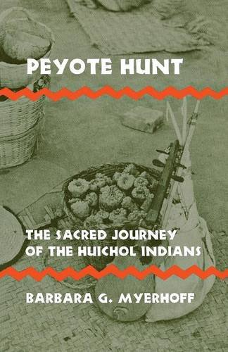 Peyote Hunt: The Sacred Journey of the Huichol Indians...