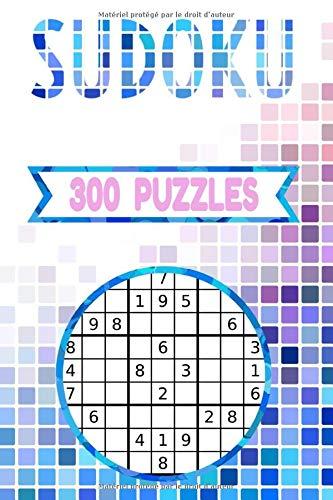 SUDOKU 300 PUZZLES: Sudoku adulte facile - moyen - difficile et leurs solutions: Format poche   300 grilles 9x9   Jeu de logique relaxant & éducatif   ... adultes   Un joli cadeau pour passer le temps PDF Books