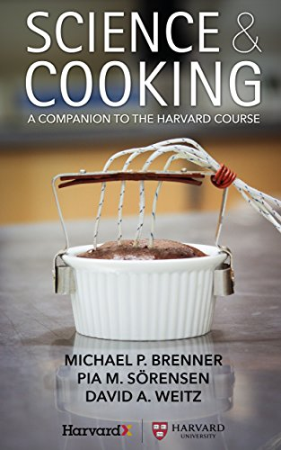 Science & Cooking: A Companion to the Harvard Course (English Edition)