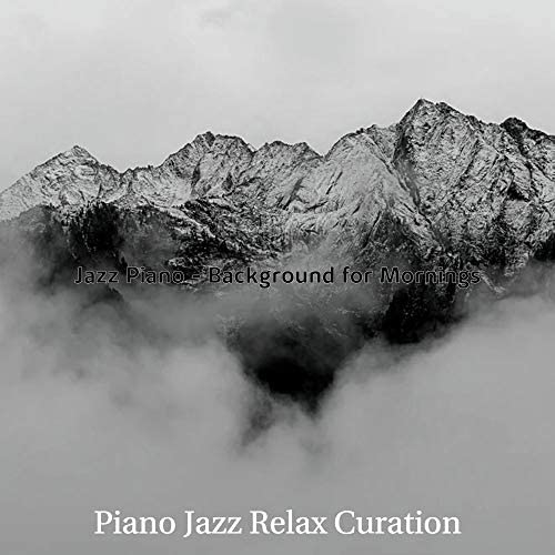 Piano Jazz Relax Curation