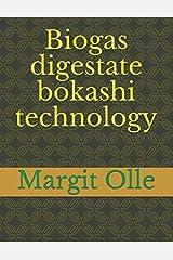 Biogas digestate bokashi technology Paperback