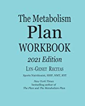 The Metabolism Plan Workbook: 2021 Edition
