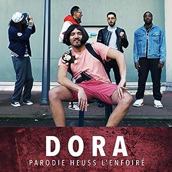 Dora (Parodie KHAPTA Heuss l'enfoiré Feat Sofiane)