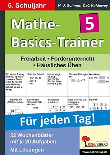 Mathe-Basics-Trainer 5. Schuljahr: Grundlagentraining für jeden Tag