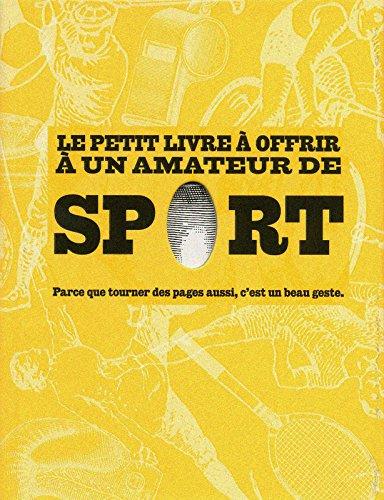 Le petit livre à offrir à un amateur de sport : Parce que tourner des pages aussi, c'est un beau geste