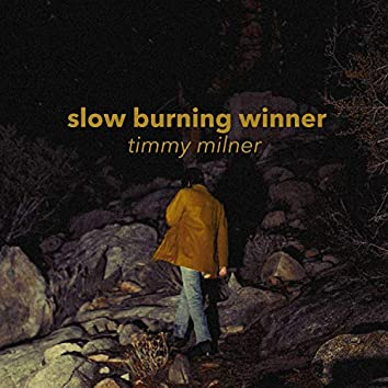 Slow Burning Winner