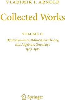 Vladimir I. Arnold - Collected Works: Hydrodynamics, Bifurcation Theory, and Algebraic Geometry 1965-1972