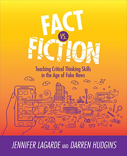 Fact Vs. Fiction: Teaching Criti...