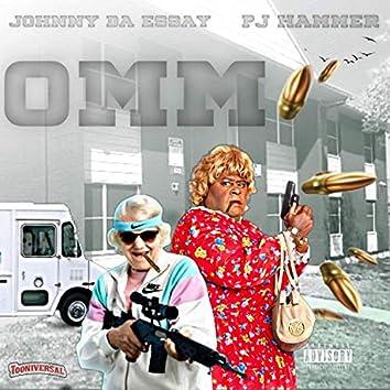 OMM (feat. Johnny Da Essay)