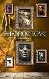 Strange Love (Strange Tales Club 5)