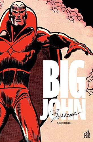 BIG JOHN BUSCEMA - Tome 1