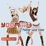 Songtexte von Yoomiii - Here We Are