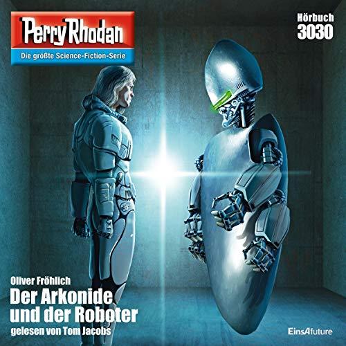 Der Arkonide und der Roboter Titelbild