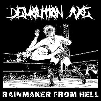 Rainmaker From Hell