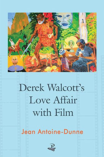 Derek Walcott's Love Affair with Film