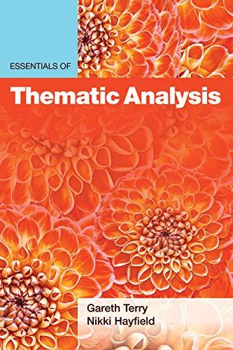 Essentials of Thematic Analysis (Essentials of Qualitative Methods)