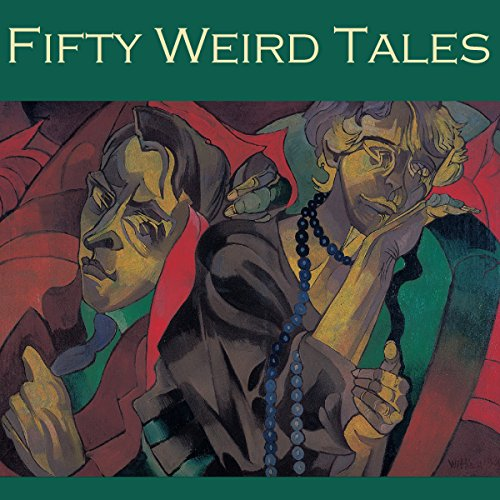 Fifty Weird Tales audiobook cover art