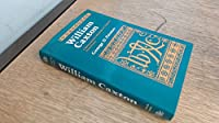 William Caxton: A Quincentenary Biography of England's First Printer