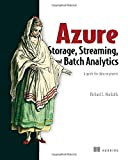Azure Storage, Streaming, and Batch Analytics: A guide for data engineers