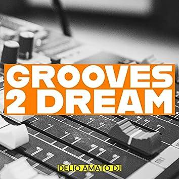 Grooves 2 Dream