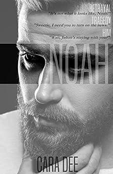 Noah by [Cara Dee]