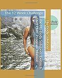 The Nu-Body Solutions Detox & Diet Plan: Program Manual: The 12 Week Challenge