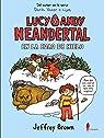 Lucy y Andy Neandertal en la Edad de Hielo par Brown